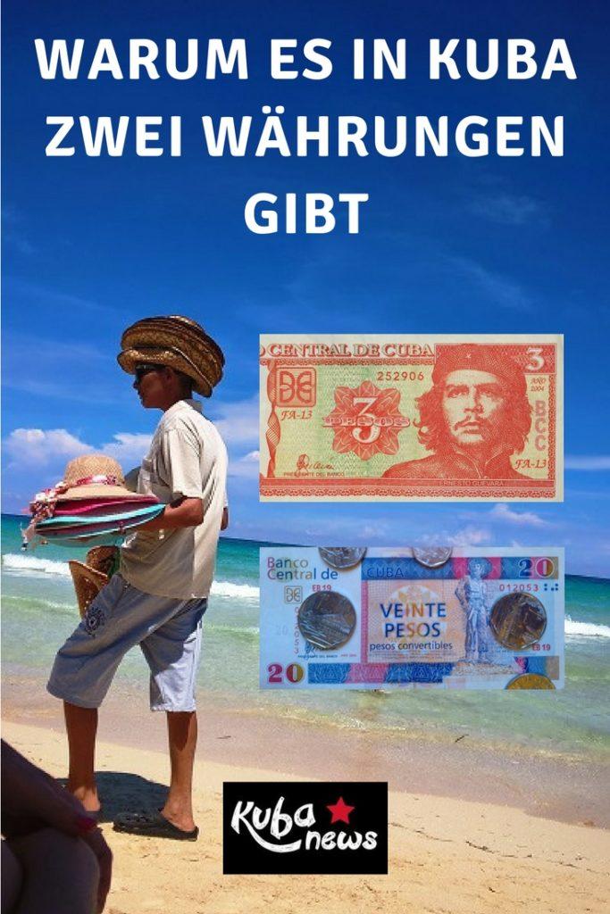 Warum es in Kuba zwei Währungen gibt