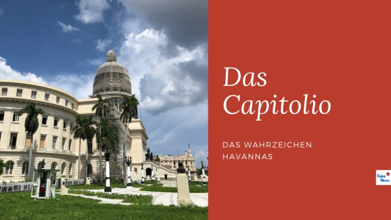 Beitragsbild: Das Capitolio - Wahrzeichen Havannas