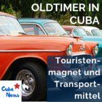 Oldtimerparadies Kuba - Touristenmagnet und Transportmittel